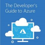 The Developer's Guide to Microsoft Azure eBook – August update is now available