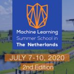 Registration Open for 2nd Edition of Machine Learning School in The Netherlands: July 7-10, 2020